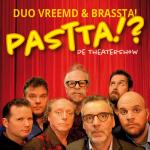 Theatershow Pastta!? (Theater)